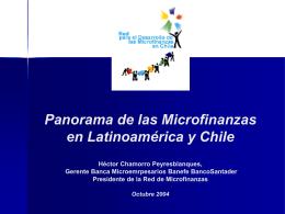 Panorama de las Microfinanzas en Latinoamérica y Chile.