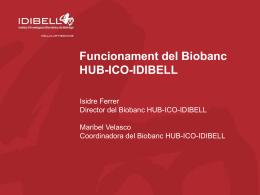 Funcionament del Biobanc HUB-ICO