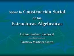 Sobre la Construcción Social de las Estructuras Algebraicas