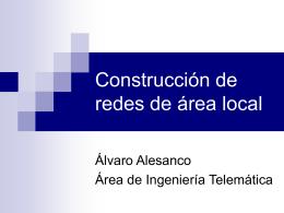 Construcción de redes de área local: LAN y WLAN
