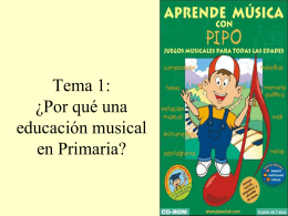 Tema 1: ¿Por qué una educación musical en Primaria?