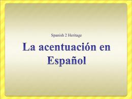 La acentuación en Español