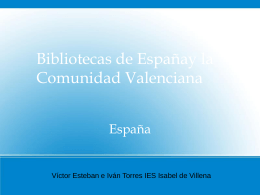 Bibliotecas de Españay la Comunidad Valenciana España Víctor