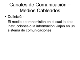 "Medios Cableados (""guided"")"