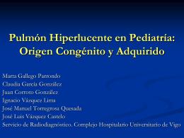 Pulmón Hiperlucente en Pediatria: Origen Congenito y Adquirido