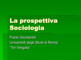 La prospettiva Sociologia - Università degli Studi di Roma Tor Vergata