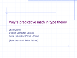 Weyl`s Predicative Mathematics in Type Theory