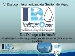 VI Diálogo Interamericano de Gestión del Agua. Guatemala