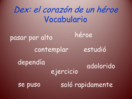 Dex: el corazón de un héroe