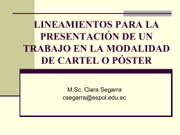 presentación de un trabajo en la modalidad de cartel o poster