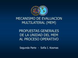 El Mecanismo de Evaluación Multilateral (MEM)