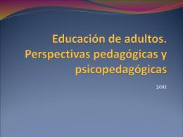 Educación de adultos. Perspectivas pedagógicas y psicopedagógicas