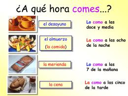 ¿A qué hora comes...?