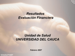 Unisalud Feb07 SITUACION FINANCIERA