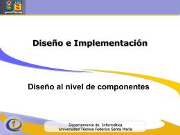 3. Conducción del diseño al nivel de componentes