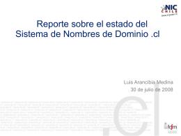Reporte sobre el estado del Sistema de Nombres de Dominio .cl