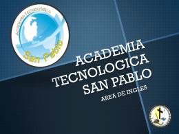 ACADEMIA TECNOLOGICA SAN PABLO