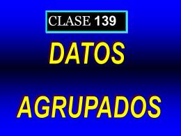 Clase 139: Datos Agrupados