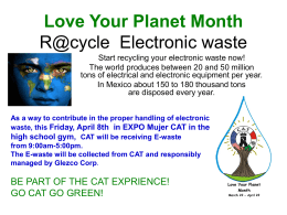 LOVE YOUR PLANET MONTH R@cycle Electronic waste