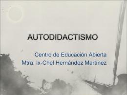 AUTODIDACTISMO - Centro de Educacion Abierta