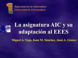 La Asignatura AIC y su Adaptación al EEES