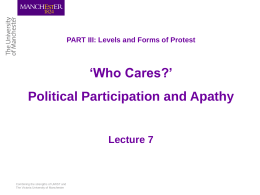 Who cares? Political participation and apathy