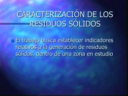 CARACTERIZACIÓN DE LOS RESIDUOS SÓLIDOS