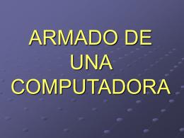 ARMADO DE UNA COMPUTADORA