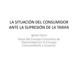 la situación del consumidor ante la supresión de la tarifa