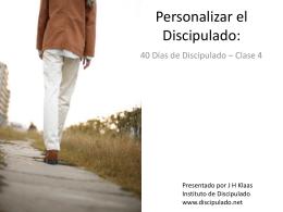 Personalizar el Discipulado: