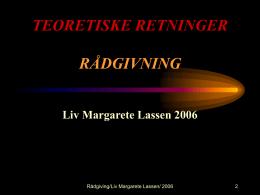 TEORETISKE RETNINGER RÅDGIVNING