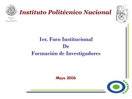 1er. Foro Mayo 25 - Instituto Politécnico Nacional