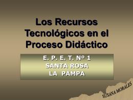 Los Recursos Tecnológicos en el Proceso Didáctico