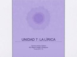 UNIDAD 7: LA LÍRICA