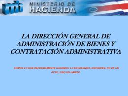 La Dirección General de Administración de