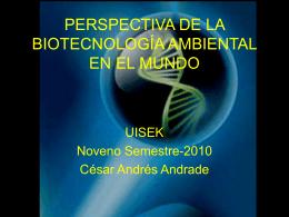 PERSPECTIVA DE LA BIOTECNOLOGÍA AMBIENTAL EN EL MUNDO