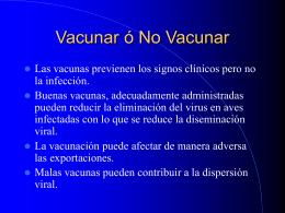 Vacunar ó No Vacunar