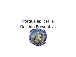 Porqué aplicar la Gestión Preventiva
