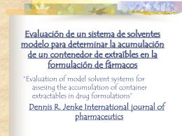 Evaluación de un sistema de solventes modelo para