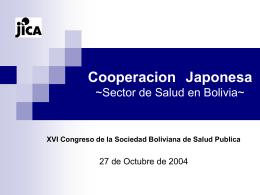 Cooperacion Japonesa ~Sector de Salud en Bolivia~