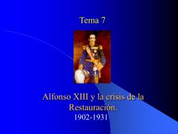 Alfonso XIII: la crisis de la Restauración.