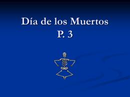 el Día de los Muertos - Spanish Class Info-