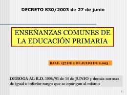 real decreto 830/2003: enseñanzas comunes