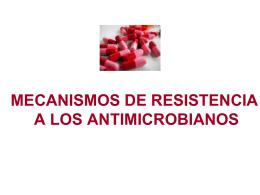 Agentes antimicrobianos: Mecanismos de resistencia