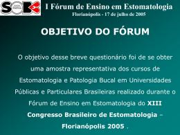 Florianópolis 2005 - Sociedade Brasileira de Estomatologia