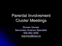Parental Involvement Cluster Meetings
