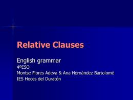 Relative Clauses - ies hoces del duratón