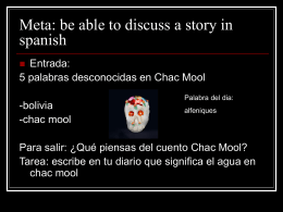 Meta: be able to discuss a story in spanish