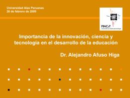 Importancia de la innovación, ciencia y tecnología en el desarrollo