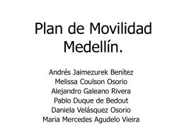 Plan de Movilidad Medellín.